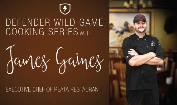 Wild Game Cooking Series With James Gaines