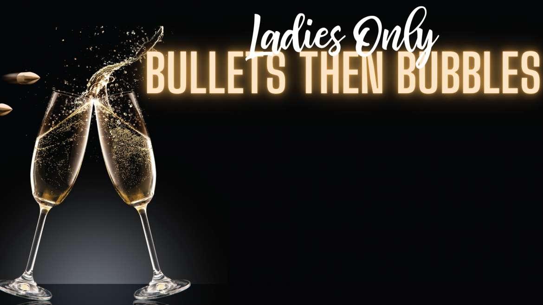 Bullets then Bubbles